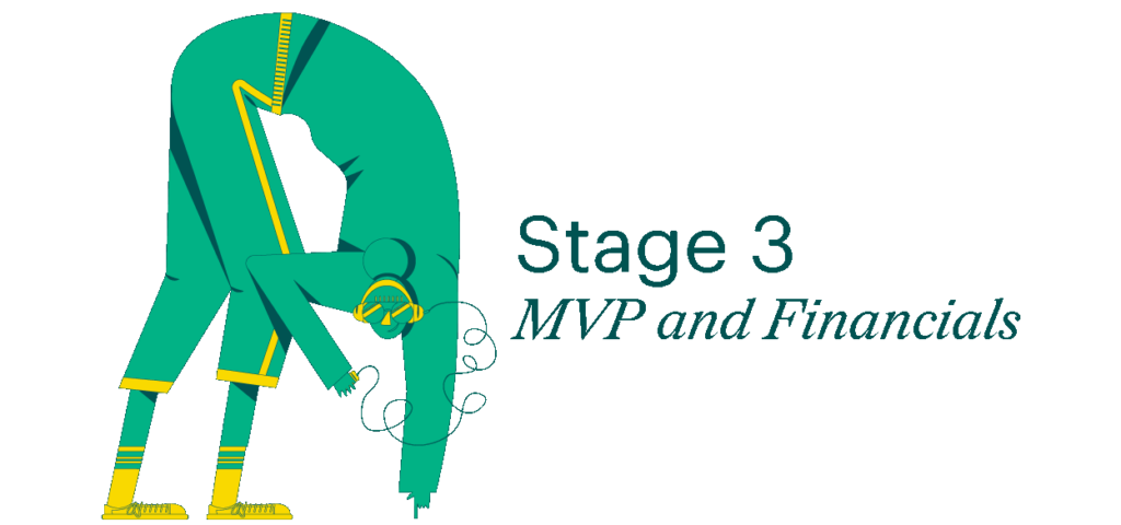 Stage 3: MVP and Financials